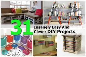 Fun Projects To Do At Home by 31 Insanely Easy And Clever Diy Projects