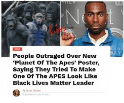 Planet Of The Apes Meme - denise news people outraged over new planet of the apes poster