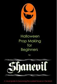 Halloween Prop Making by Shanevil Home