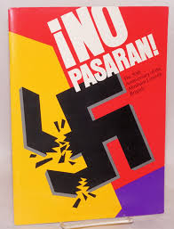 no pasaran the 50th anniversary of the abraham lincoln brigade