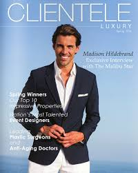 High End Real Estate Agent | clientele luxury a real estate luxury magazine for the affluent