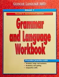 glencoe language arts grammar and language workbook teacher u0027s