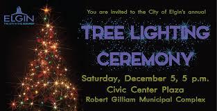 city of elgin illinois official website tree lighting ceremony
