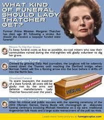 Margaret Thatcher Memes - alternative funeral for margaret thatcher funny pictures