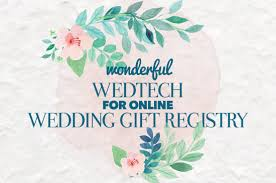 wedding registry online wonderful wedtech for online wedding gift registry