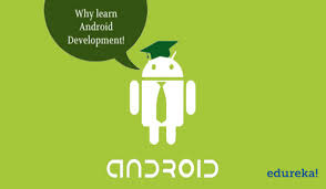 learn android development 6 reasons to learn android development