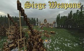 siege minecraft siege weapons pack 15 parts minecraft project