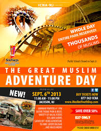 Six Flags New Jersey Tickets Great Muslim Adventure Day On Friday Sept 6 2013 At Six Flags Nj