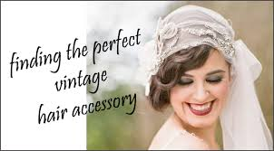 vintage hair accessories vintage hair accessories marrying later in