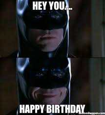 Superhero Birthday Meme - happy birthday memes images about birthday for everyone