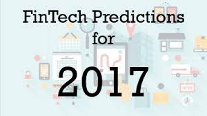 4 payments predictions for 2017 fintech predictions for 2017 fintech newsline