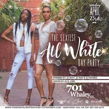 the 2nd annual sexiest all white day party tickets sun apr 23