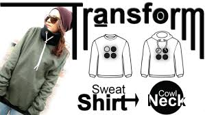 easy diy transformation sweatshirt cowl neck