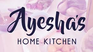 ayesha u0027s home kitchen food network