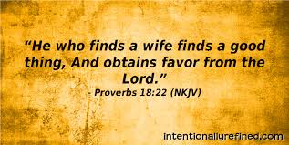marriage proverbs marriage quotes proverbs 18 22 intentionally refined