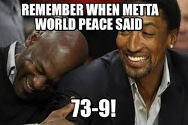 World Peace Meme - meme creator remember when metta world peace said 73 9