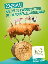 chambre agriculture bordeaux salon de l agriculture de nouvelle aquitaine édition 2017 festif
