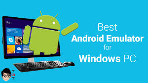 pc emulator for android best android emulator for pc windows 10 8 1 8 7 the