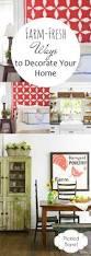 2425 best diy home decor images on pinterest home projects farm fresh ways to decorate your home farmhouse ideasfarmhouse decorfarmhouse