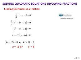 13 solving quadratic equations involving fractions