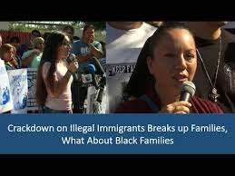 crackdown on illegal immigrants breaks up families what about