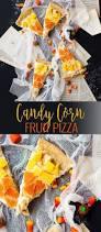 candy corn fruit pizza recipe dessert recipes halloween fall