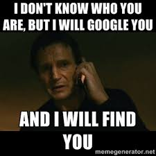 Find Memes Online - funny online meme i don t know who you are but i will google you and