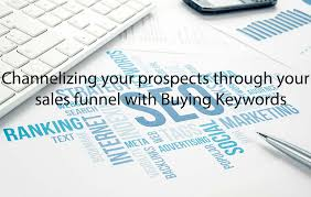 sales keywords channelizing your prospects through your sales funnel with buying
