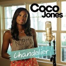 Sia Chandelier Text Coco Jones U2013 Chandelier Lyrics Genius Lyrics