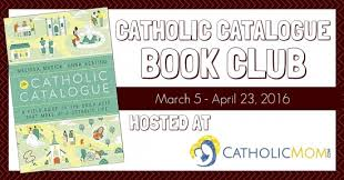 catholic catalog catholic catalogue book club catholicmom celebrating