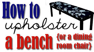 How To Cover A Dining Room Chair Diy How To Upholster A Bench All Things Thrifty