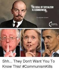 Shh Meme - the goal of socialism is communism vladimir lenin turning point usa