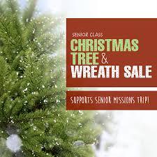 missions trip fundraiser christmas tree u0026 wreath sale