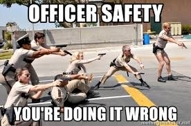 You Re Doing It Wrong Meme - officer safety you re doing it wrong crt powerpoint meme meme