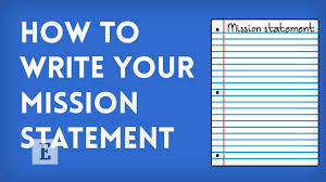 how to write a statement of objectives how to write your mission statement youtube