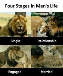 Single Relationship Memes - dopl3r com memes four stages in mens life single relationship