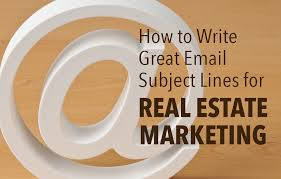 Subject Line For Sending Resume By Email How To Write Great Email Subject Lines For Your Real Estate