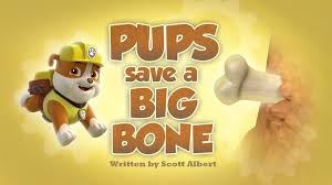 pups save big bone paw patrol wiki fandom powered wikia