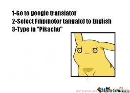 Translate Meme - scumbag google translate by sun meme center