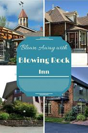 Home Away Nc by 36 Best Lodging Images On Pinterest Lodges Blowing Rock Nc And