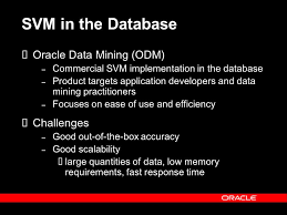 svm in oracle database 10g removing the barriers to widespread