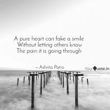 quote pure heart a pure heart can fake a smile