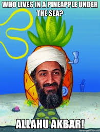 who lives in a pineapple under the sea allahu akbar fhosnsks