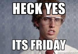 Happy Friday Meme - happy friday inkntoneruk blog