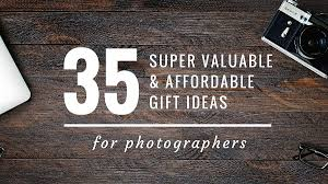 affordable photographers 35 valuable and affordable gift ideas for photographers