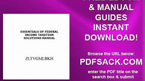 essentials of federal income taxation solutions manual video