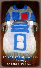 Free Carseat Canopy Pattern by Infant Droid Car Seat Canopy Crochet Pattern Inspired By R2d2