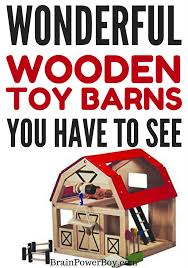 Toy Barns The Best Wooden Toy Barns For Boys Christmas 2017
