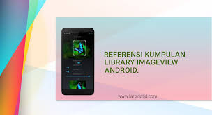 imageview android kumpulan referensi library imageview android