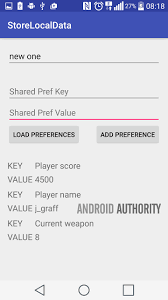 android sharedpreferences exle how to store data locally in an android app android authority